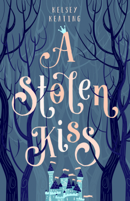 ARC Review: A Stolen Kiss – Kelsey Keating